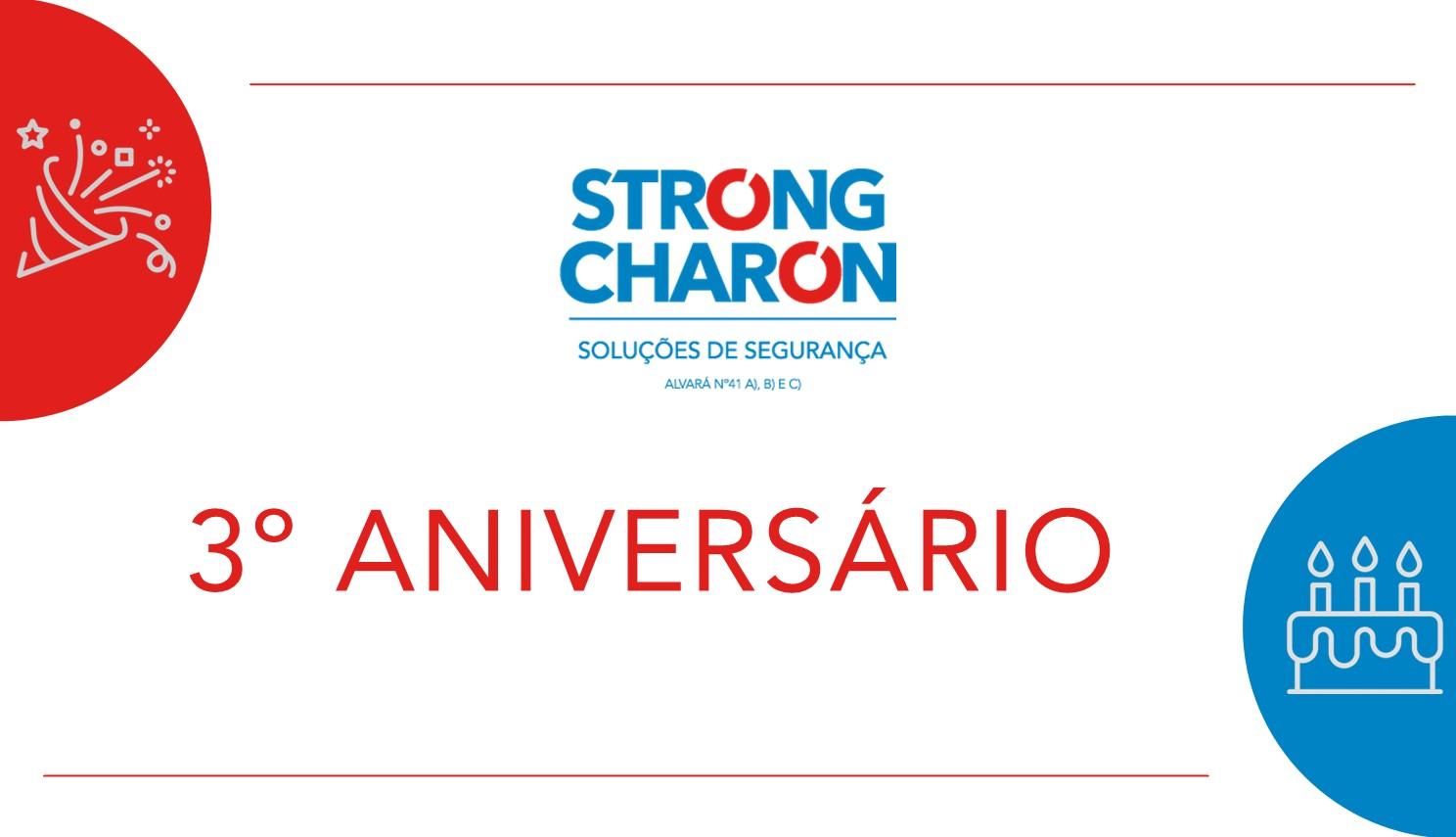 Strong Charon - 3º aniversário